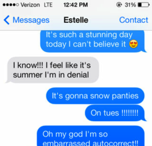 autocorrect fails- snow